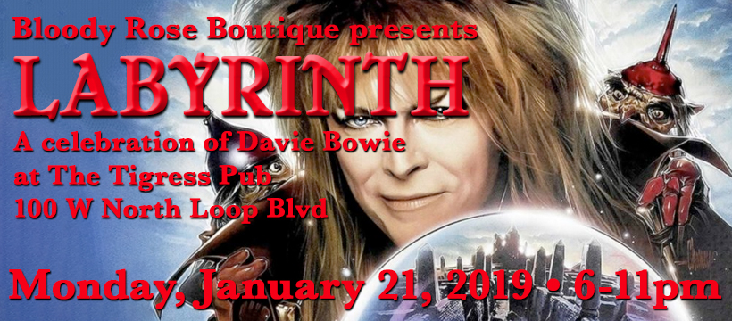 Bloody Rose Boutique presents: Labyrinth at the Tigress Pub