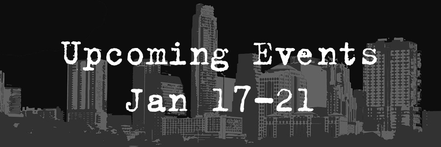 Upcoming Events Jan 17-21