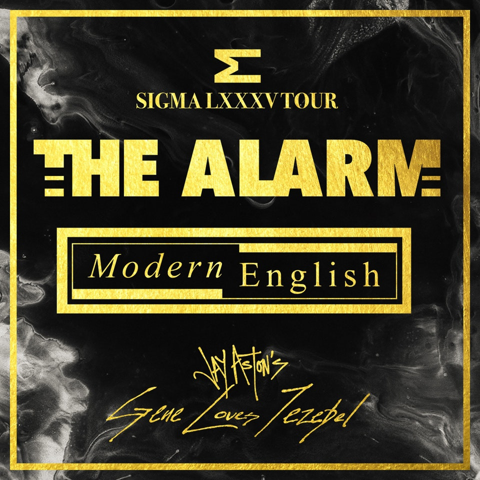 The Alarm, Modern English, Jay Aston's Gene Loves Jezebel