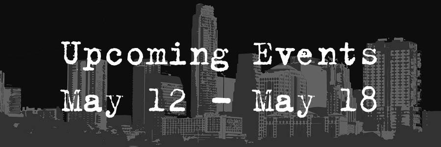Upcoming Event May 12- May 18