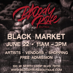 Bloody Rose June Black Market