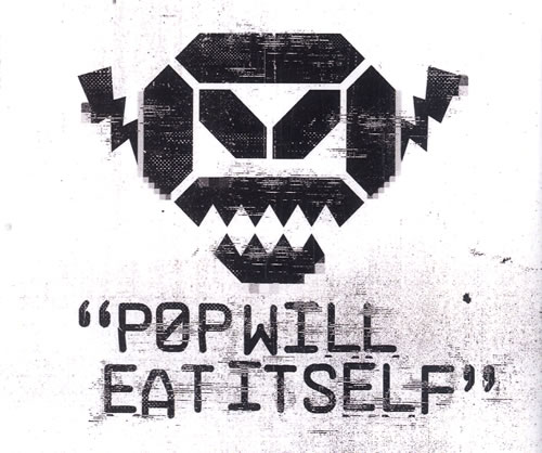 Pop Will Eat Itself