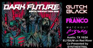 Dark Future Tour
