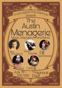 The Austin Menagerie: July Edition