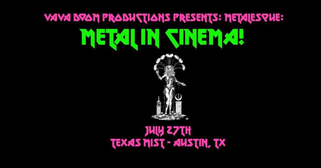 "VaVa Doom Productions Presents: Metalesque: ""Metal in Cinema"""