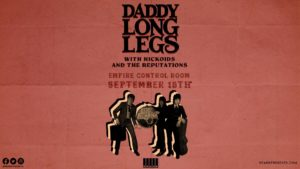Daddy Long Legs w/ Hickoids, The Reputations