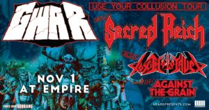GWAR with Sacred Reich, Toxic Holocaust + more