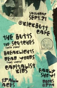 The Butts / Dead Words / The Scutches and more