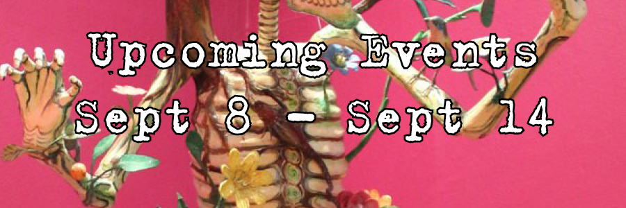 Upcoming Events Sept 8-Sept 14