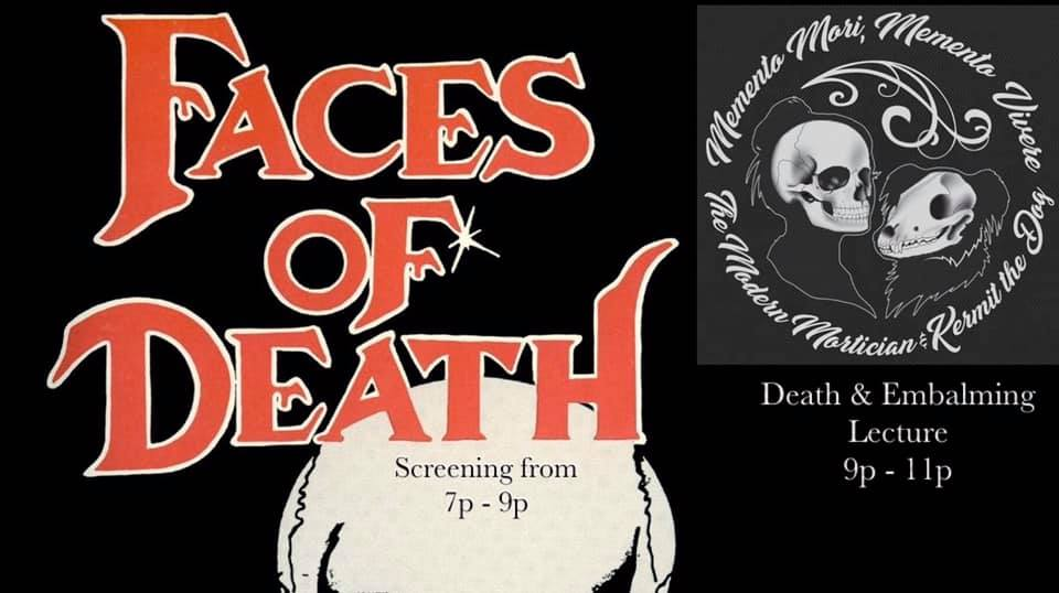 Faces of Death Screening & Lecture by The Mod Mortician