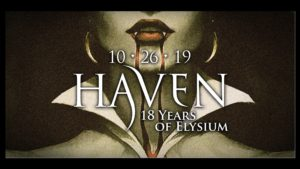 Haven: 18 years of Elysium