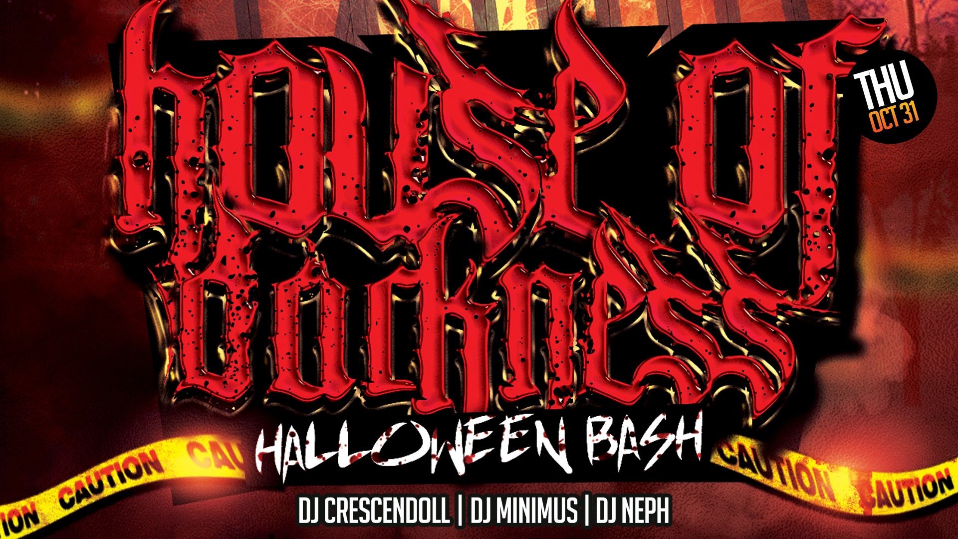 House of Darkness - Halloween Bash