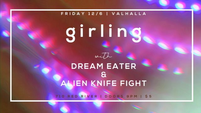 GIRLING with Dream Eater and Alien Knife Fight