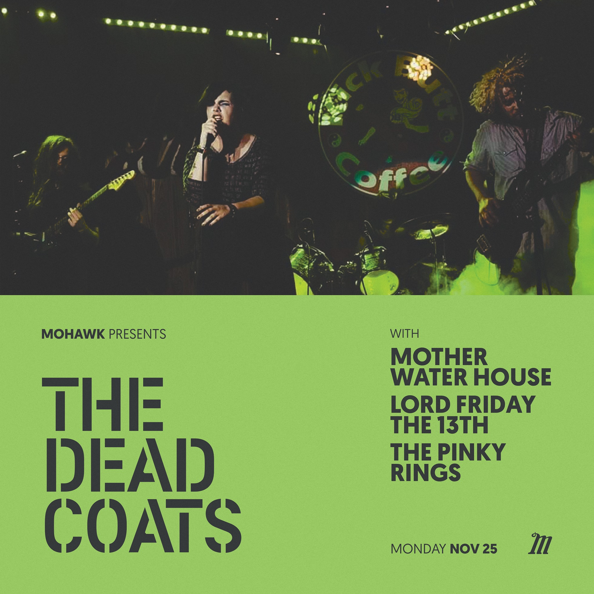 The Dead Coats with Mother Water House & more