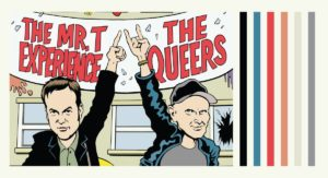The Mr. T Experience & The Queers
