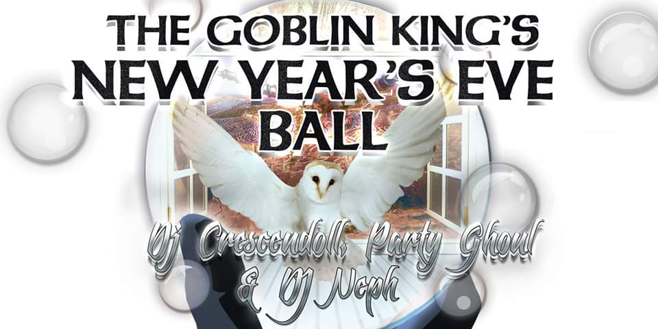 5th Annual Goblin King's NYE Ball