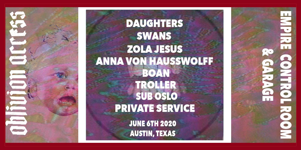 Daughters • Swans • Zola Jesus • Anna Von Hausswolff • & More