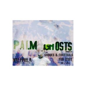Palm Ghosts, Shooks & Coattails