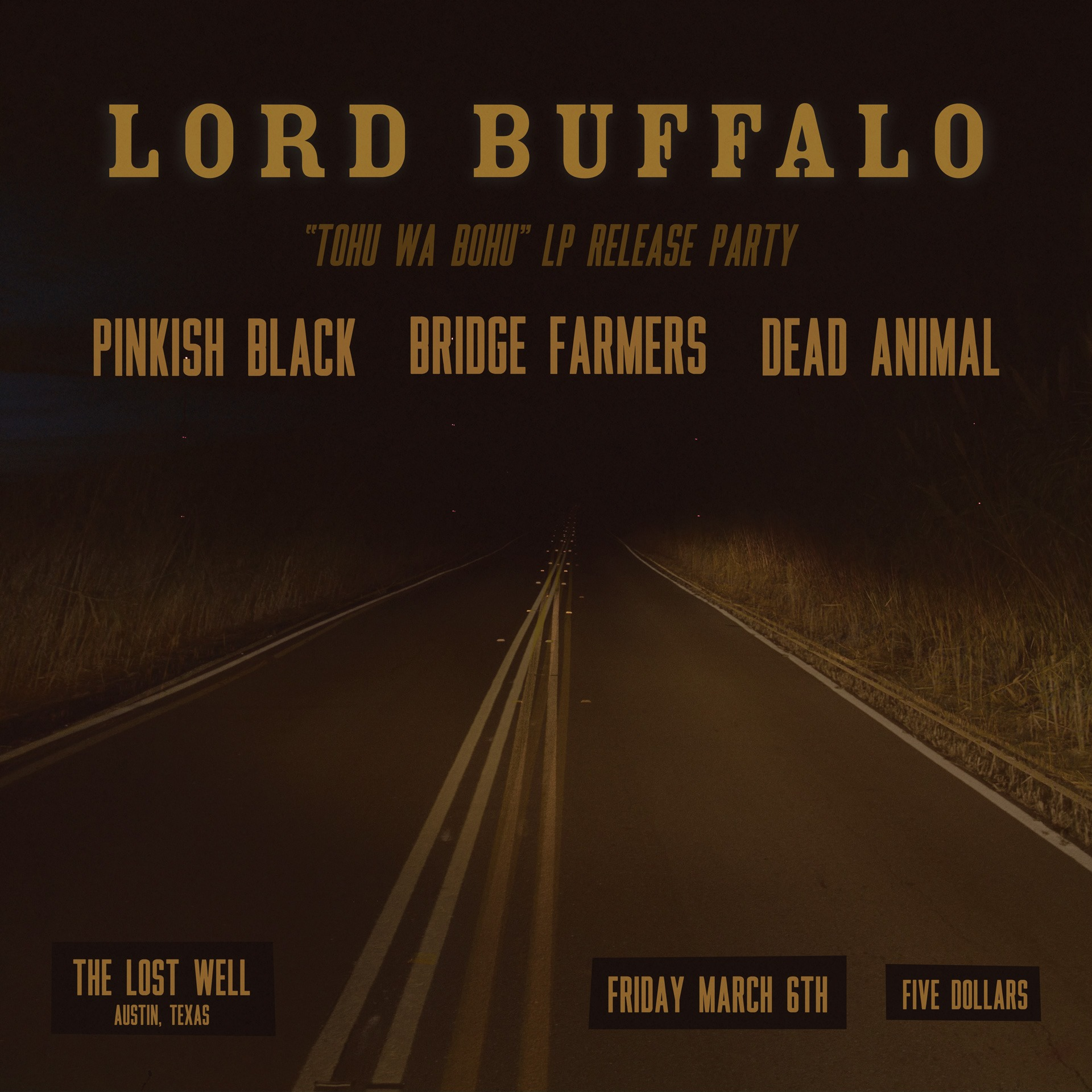 Lord Buffalo (LP Release Party)